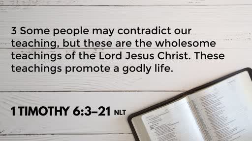 The Treasure of the Church- 1 Timothy 6