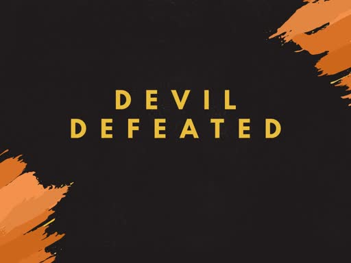 Devil Defeated