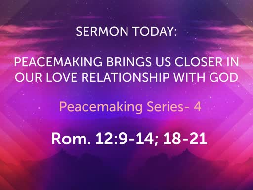 August Sunday Worship- Peacemaking Series