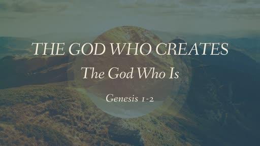 The God Who Creates