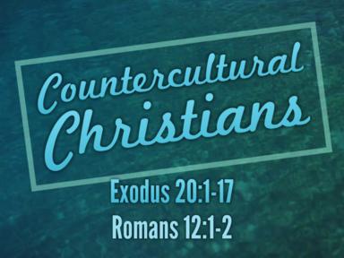Countercultural Christians