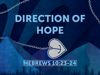 Direction of Hope, Traditional 8-11-19