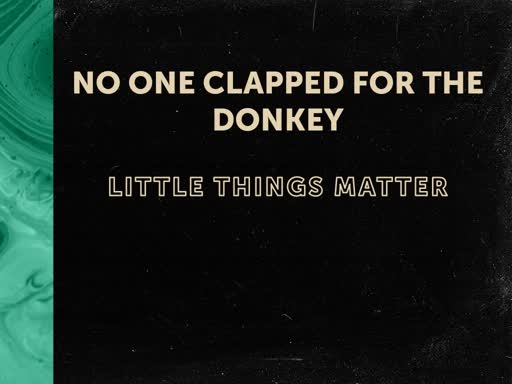 No One Clapped For The Donkey