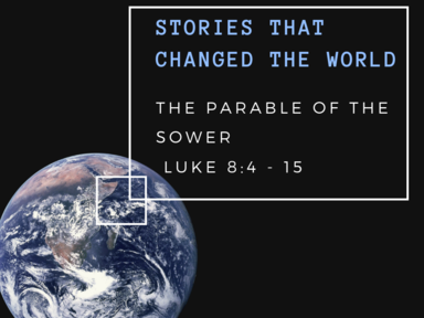 Stories That Changed the World: The Parable of the Sower