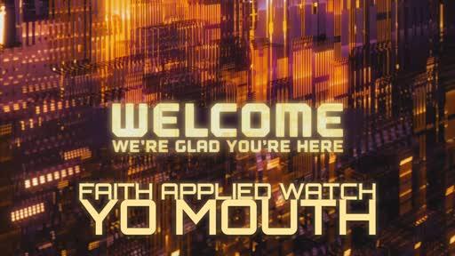 Watch Yo Mouth