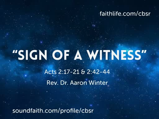 """8.18.19 """"Sign of a Witness"""" - 2nd Service"""