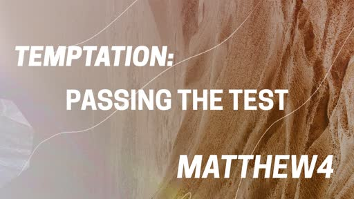 Temptation: Passing The Test