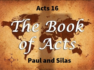 8/18/2019 - Paul and Silas in Philippian Prision