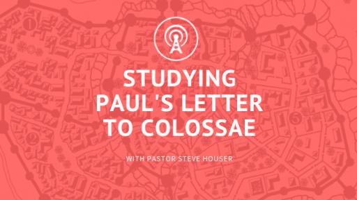 Colossians - The Preeminent Christ