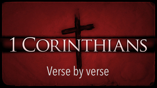 1 Corinthians 4:3-7 | Session 11