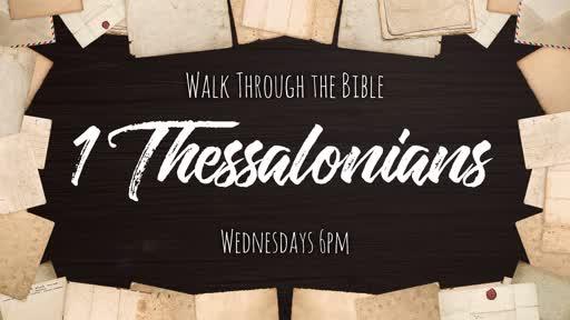 Walk Through the Bible - 1 Thessalonians 4