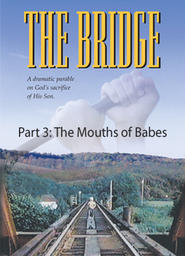 The Bridge/Pump/Mouths of Babes - Mouths of Babes