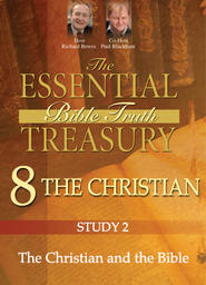 The Essential Bible Truth Treasury 8 - Christian - The Christian and the Bible