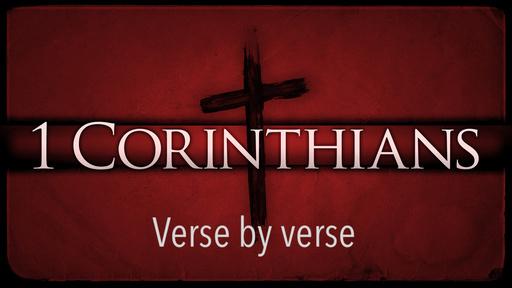 1 Corinthians 1:18-22 | Session 4