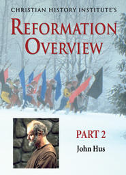 The Reformation Overview Part 2 - John Hus