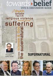 Towards Belief Part 3 - Supernatural