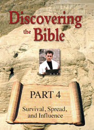 Discovering the Bible Part 4 - Survival, Spread and Influence
