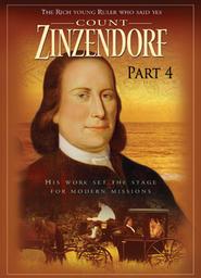 Count Zinzendorf 4 - The Pilgrim Comes Home