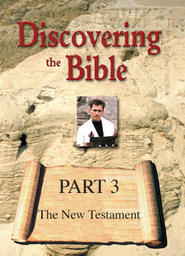 Discovering the Bible Part 3 - The New Testament