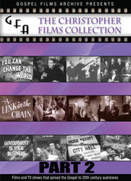 Gospel Films Archive - Christopher Films Collection Part 2 - A Link in Your Chain