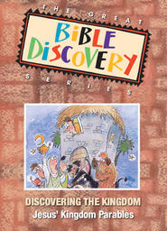 The Great Bible Discovery Volume 3 - Discovering the Kingdom