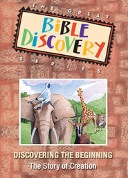 The Great Bible Discovery Volume 1 - Discovering the Beginning