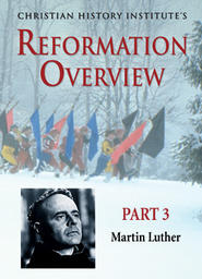 The Reformation Overview Part 3 - Martin Luther