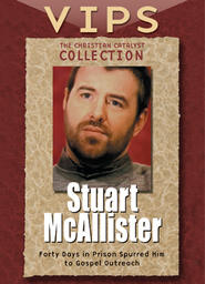 The Christian Catalyst Collection - VIPS - Stuart McAllister