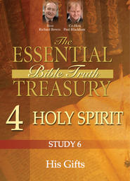 The Essential Bible Truth Treasury 4 - Holy Spirit - His Work