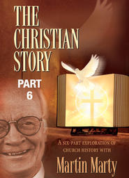 The Christian Story Part 6 -The Church Around the World