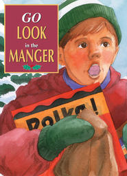 Go Look in The Manger/Candy Maker's Christmas - Go Look in the Manger