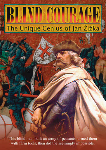 Blind Courage - Jan Zizka