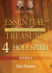 The Essential Bible Truth Treasury 4 - Holy Spirit - His Activity in the Christian