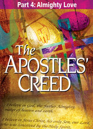 Apostles' Creed - Abridged Version Part 12 - The Ascent of Man
