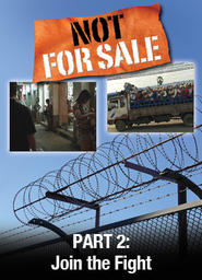 Not For Sale - Part 2 -Join the Fight