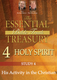 The Essential Bible Truth Treasury 4 - Holy Spirit - His Names and Descriptions
