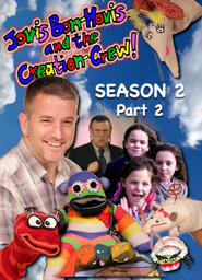 Jovis Bon-Hovis and the Creation Crew - Season 2 Part 2 - Temper Temper