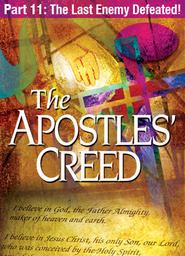 Apostles' Creed - Abridged Version Part 3 - Abba God
