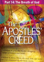 Apostles' Creed - Abridged Version Part 6 - Savior of the World