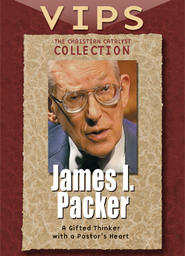 The Christian Catalyst Collection - VIPS - James I. Packer