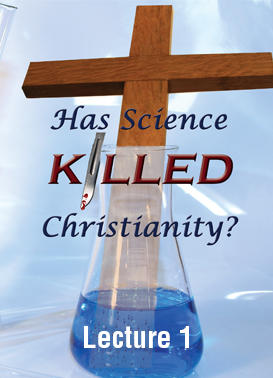 Has Science Killed Christianity?