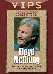 The Christian Catalyst Collection - VIPS - Floyd McClung