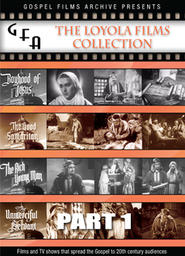 Gospel Films Archive: Loyola Films