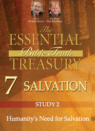 The Essential Bible Truth Treasury 7 - Salvation - God's Plan for Humanity