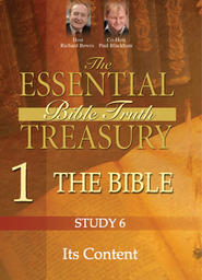 The Essential Bible Truth Treasury 1 - Bible - Study 6 Its Content