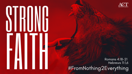 Strong Faith 7/28/19