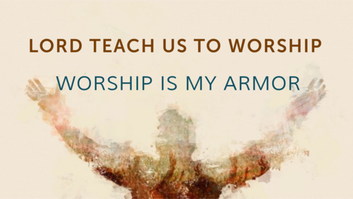 Worship is My Armor