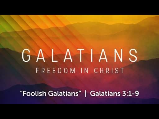 25-8-2019 - Foolish Galatians