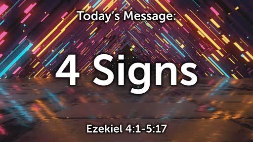 Ezekiel 03: The 4 Signs