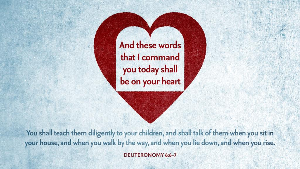 Deuteronomy 6:6–7 large preview